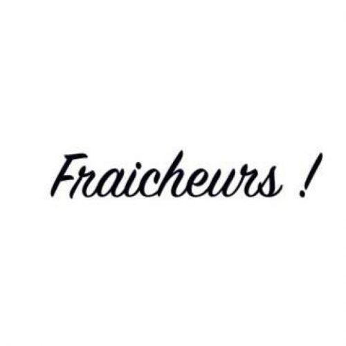 Fraicheurs
